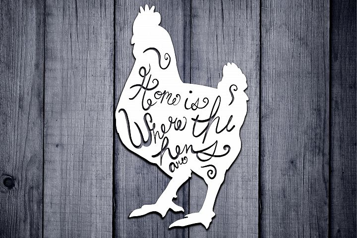 Chicken Svg, Farm life Svg, Home Is Where The Hens Are