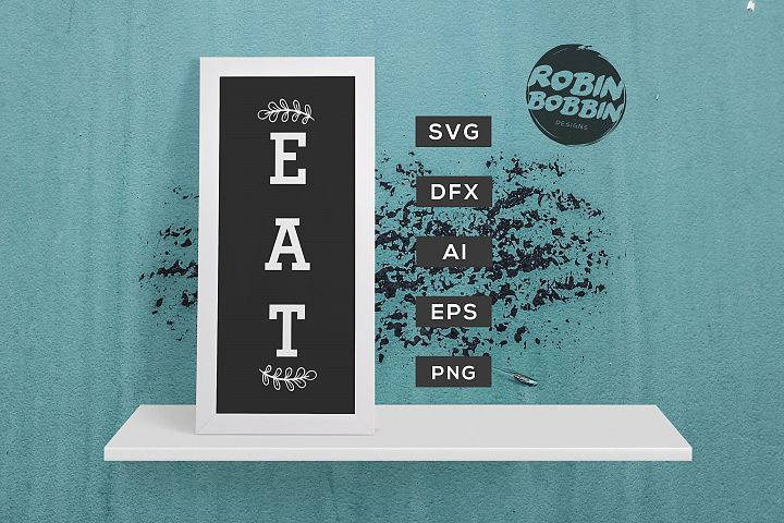 Eat Poster SVG - Kitchen SVG EPS File