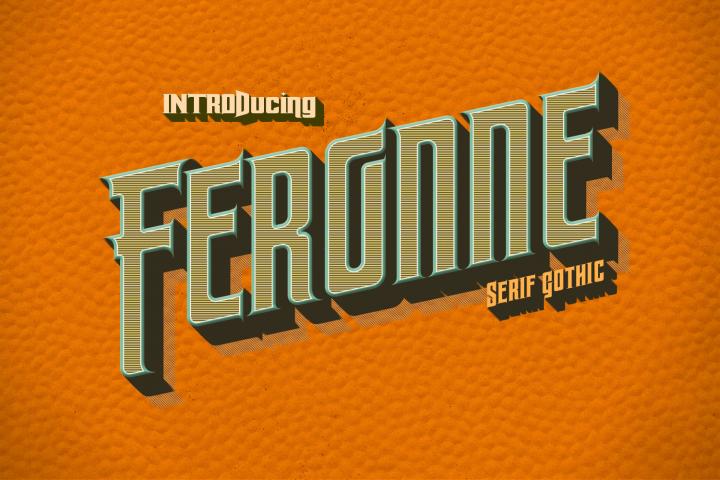 Feronne Serif Gothic Family