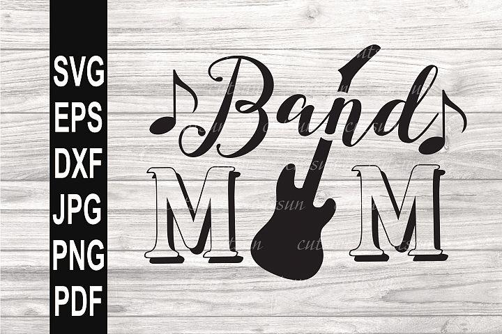 Band Mom SVG | Band Mom Guitar SVG