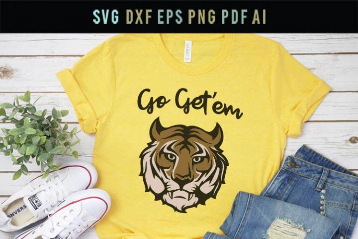 Go getem tiger Svg Mom Svg best friend Svg motivational Svg