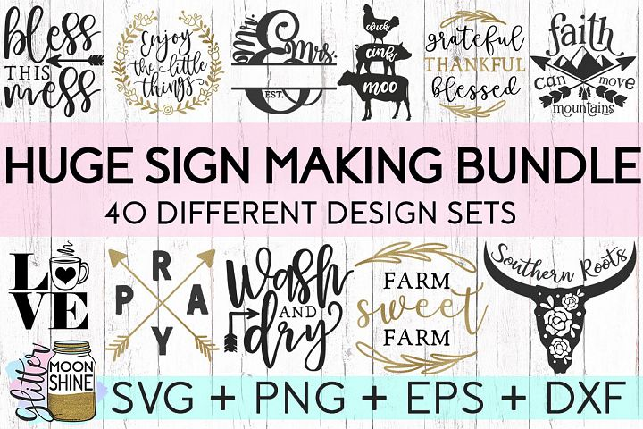 HUGE Sign Making Bundle Of 40 SVG DXF PNG EPS Cutting Files - Free Design of The Week Font