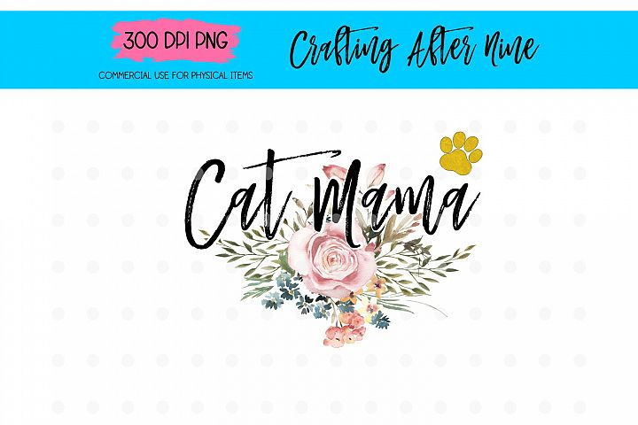 Cat Mama Floral Sublimation Designs, Cat Mother Flower Sub