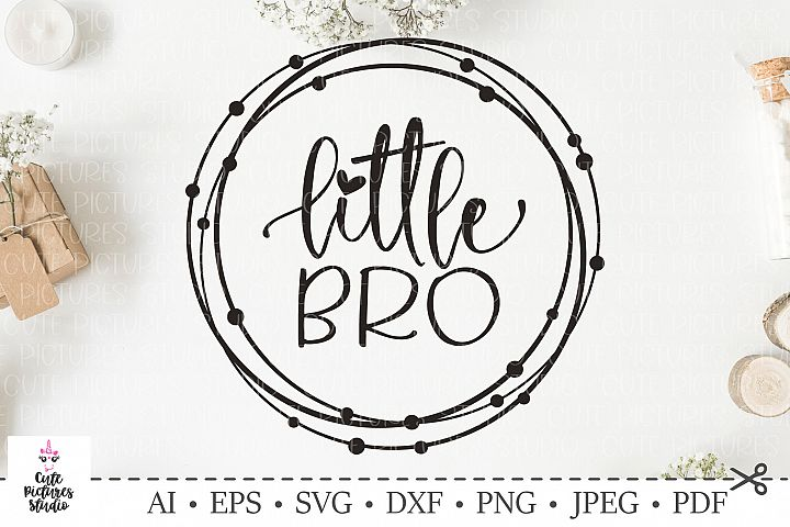 Baby Boy svg, Little BRO svg. SVG DXF cut file.