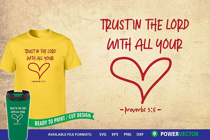 Bible Verse SVG | Trust in the Lord with all your Heart