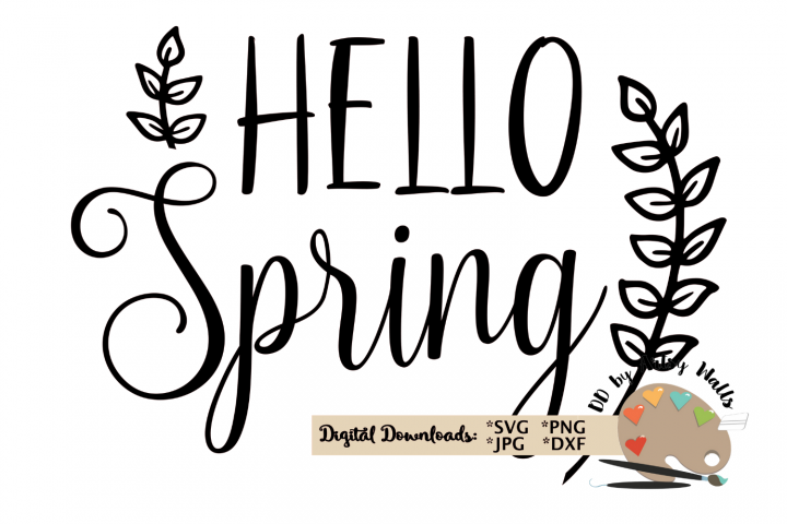 Hello Spring svg cut file Spring decor svg Spring quote svg