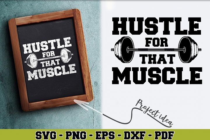 Gym SVG n261 | Hustle for that muscle