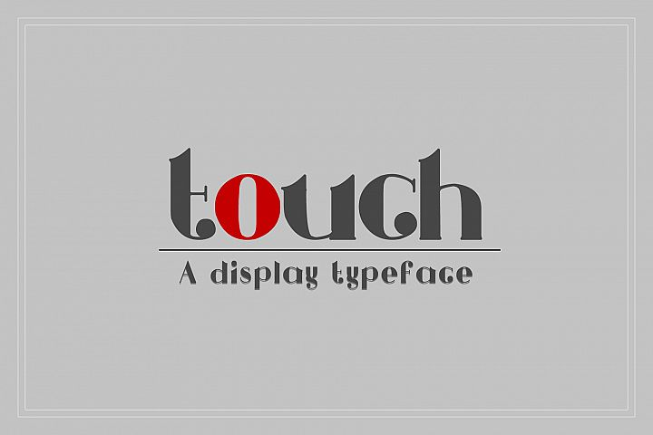 Touch - A Display Typeface