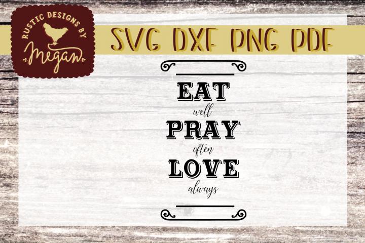 Eat Pray Love Farmhouse SVG DXF Comm