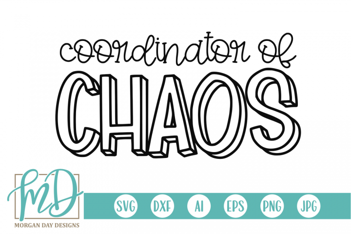 Teacher - Mom - Coordinator of Chaos SVG
