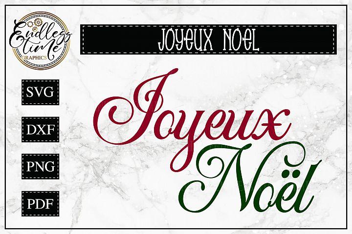 Joyeux Noel SVG - Merry Christmas in French