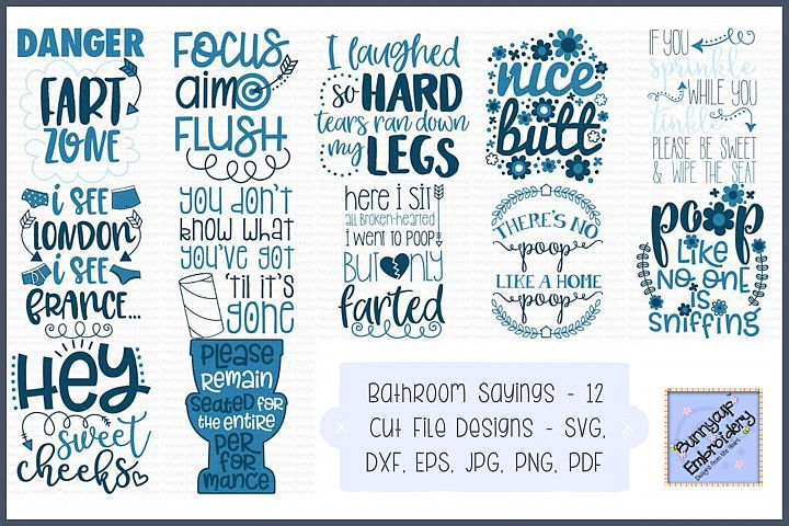 Bathroom Sayings SVG, Cut Files, Clipart, Printables