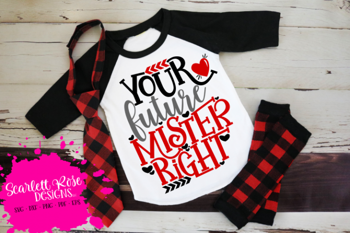 Your Future Mister Right - Valentines Day SVG