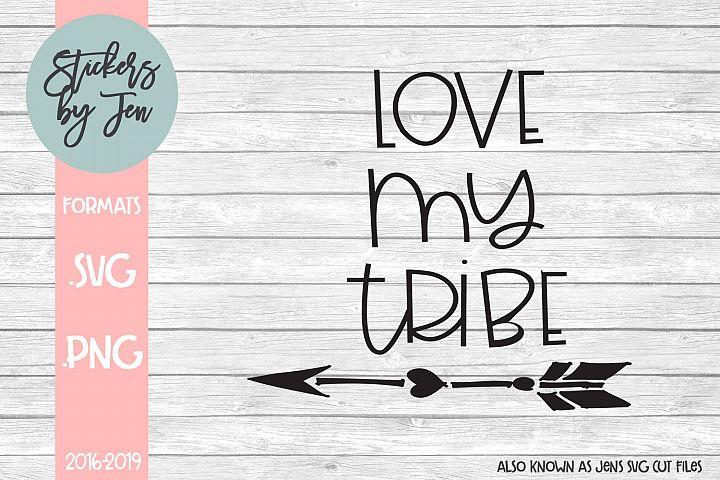 Love My Tribe SVG Cut File