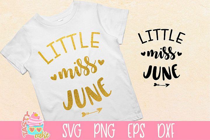 Little Miss June - Birthday Girl - Cute Girl SVG
