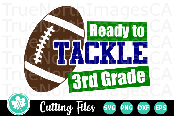 Ready to Tackle 3rd Grade - A School SVG Cut File