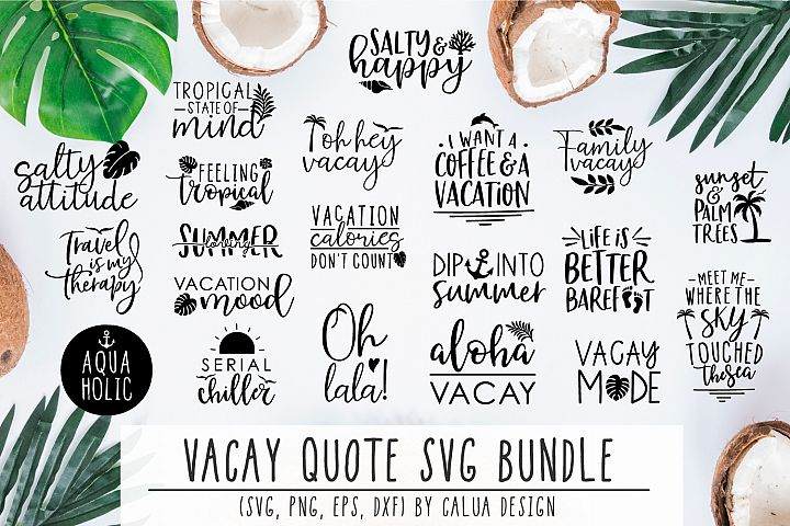 BIG VACAY Quote Cut File Bundle