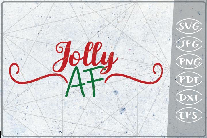 Jolly AF SVG Merry Christmas Quote Stars Svg File Santa Svg