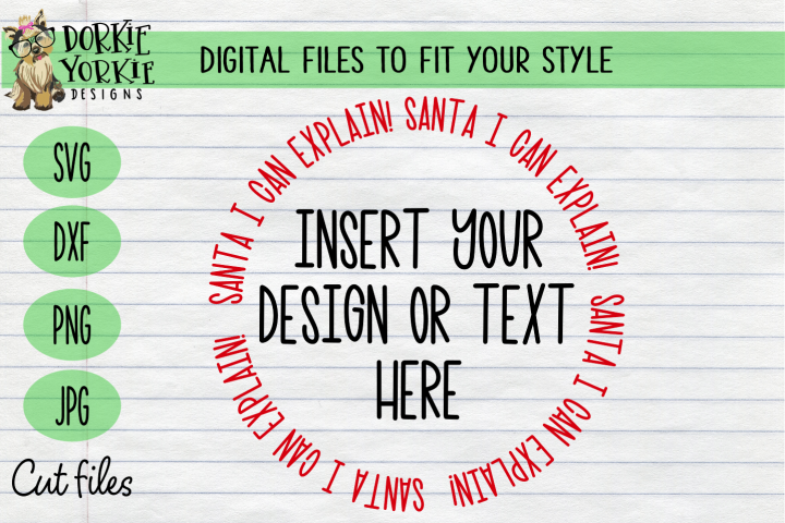 Santa I Can Explain! Circle Overlay- Christmas, Xmas SVG