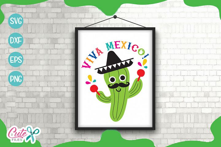 Viva México! a cinco de mayo svg cut files