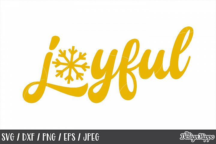 Joyful SVG, Christmas, Snowflake, PNG, DXF, Cricut Cut Files