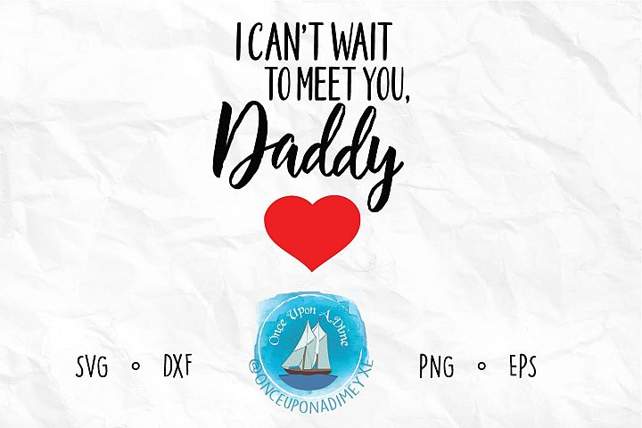 I Cant Wait To Meet You, Daddy