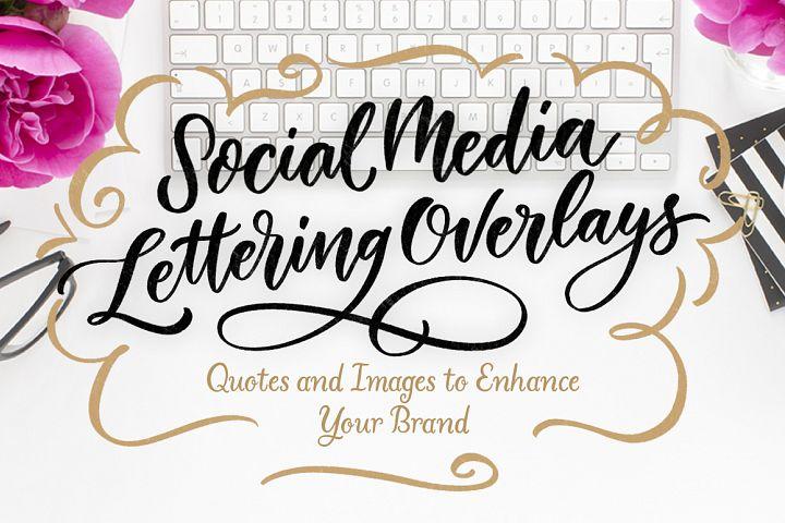 Social Media Lettering Overlays