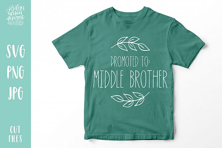 Promoted to Middle Brother, New Baby SVG Cut File example image 1