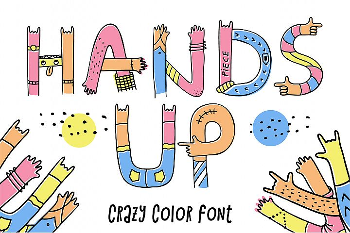 Hands up crazy color font