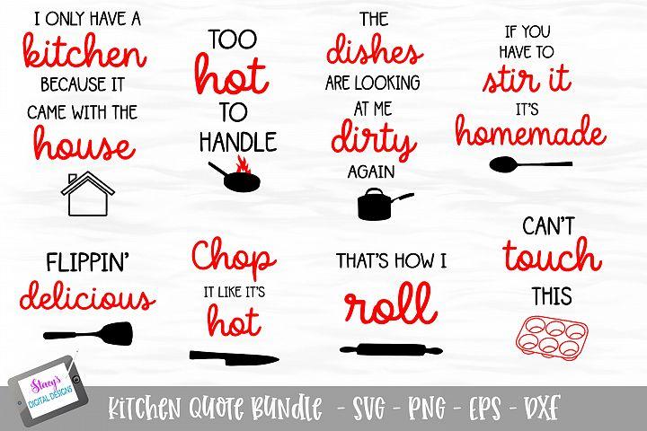 Kitchen Quote Bundle - 8 Kitchen SVG Designs