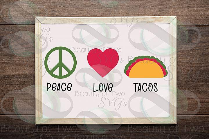 Taco svg & png, Peace love tacos svg, taco digital files