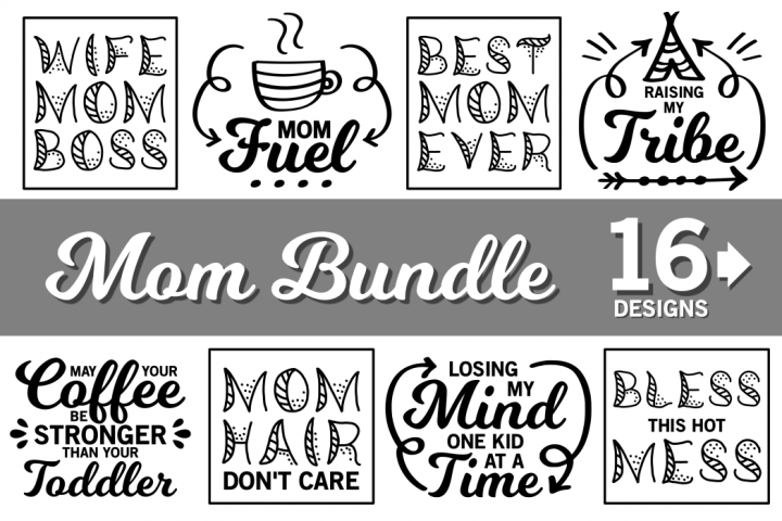 Mom svg bundle, mom life svg bundle, mother svg, wife svg, mom of boys svg, mom of girls svg