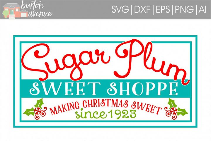 Sugar Plum Sweet Shoppe Christmas SVG File
