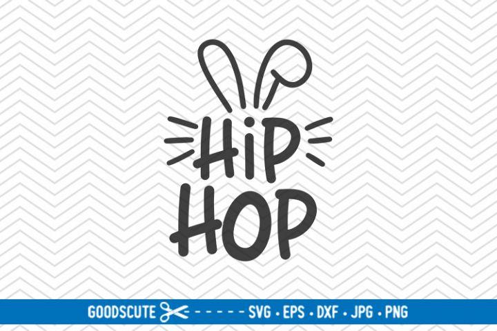 Hip Hop - SVG DXF JPG PNG EPS