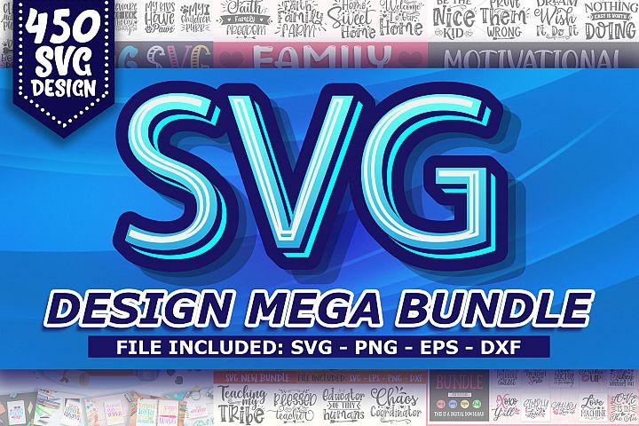 450 SVG Design Mega Bundle/ 8 in 1 svg Big Bundle