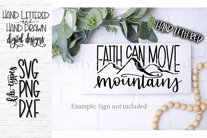 Faith Can Move Moutnains SVG Cut File, Faith SVG, PNG, DXF