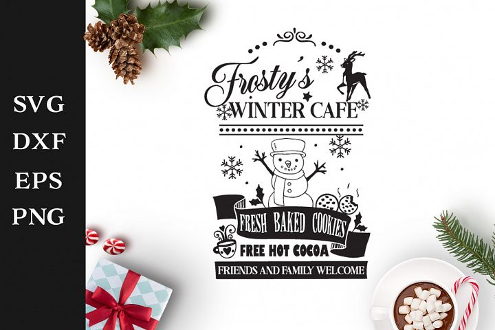 Frostys Winter Cafe Sign SVG Cut File