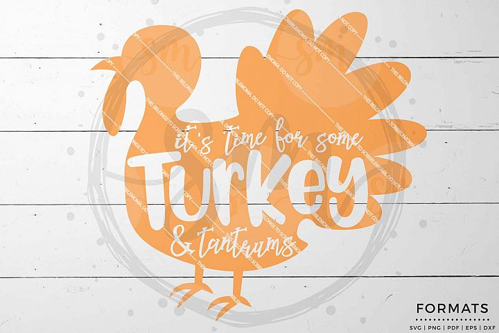 Turkey & Tantrums svg - Thanksgiving svg