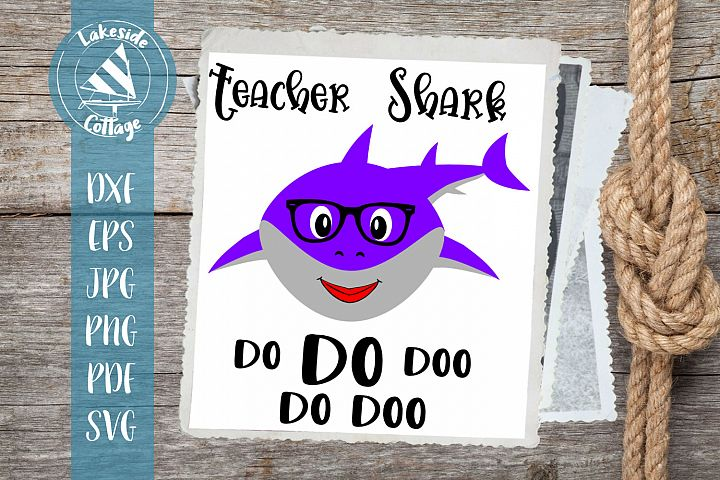 Female Teacher Shark Do Doo - Shark week gift - Teacher svg