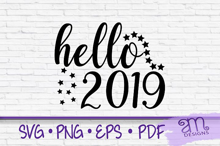 hello 2019, new years eve svg, new years svg, new year svg