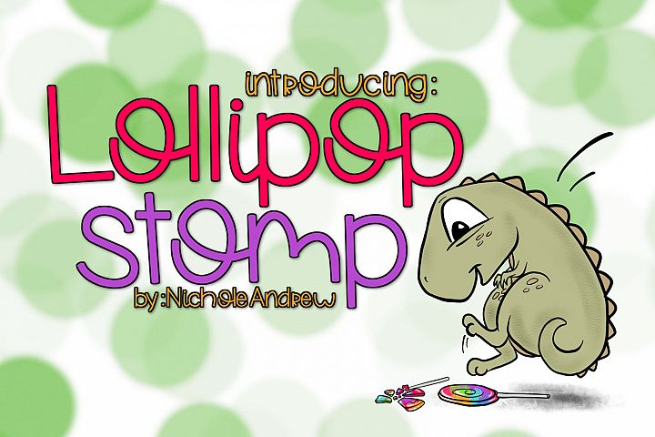 Lollipop Stomp A Handwritten Font