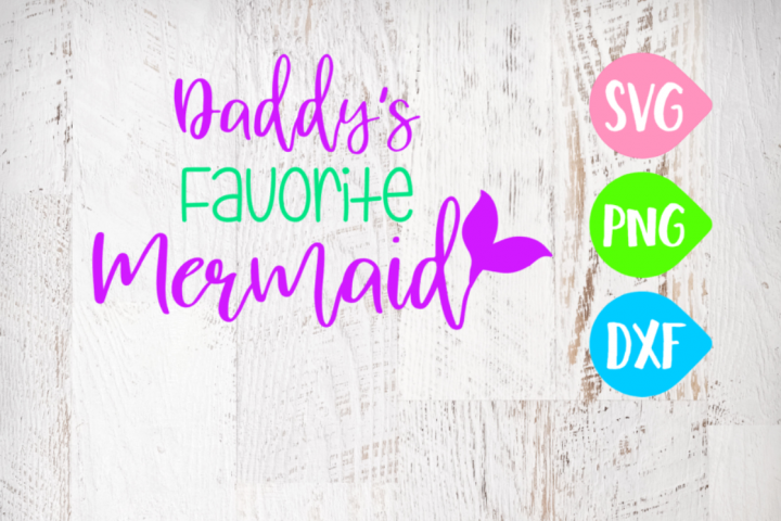 Daddys Favorite Mermaid Svg, Mermaid Svg, Beach Svg, Ocean