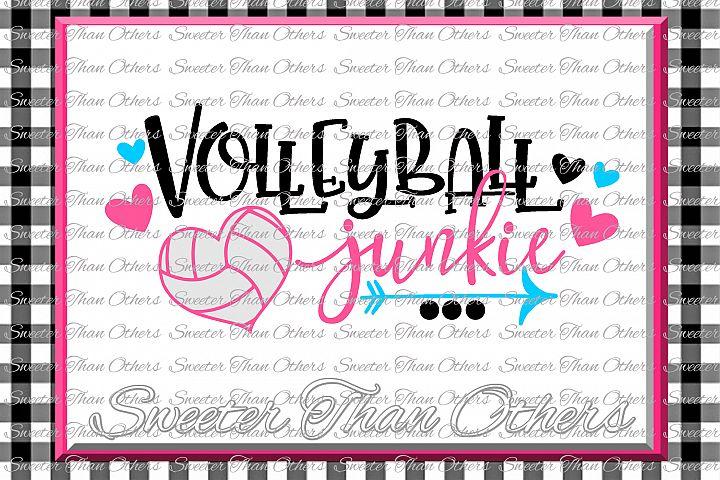 Volleyball svg Volleyball Junkie svg Design