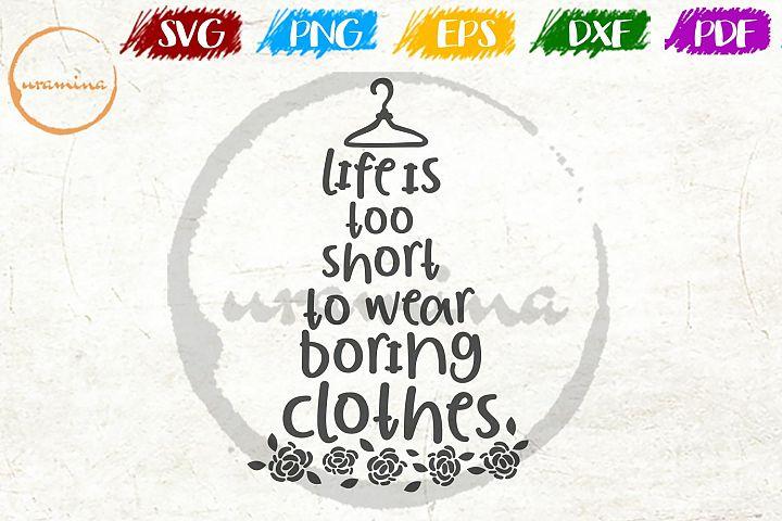 Life Is Too Short Bathroom Decor SVG PDF PNG
