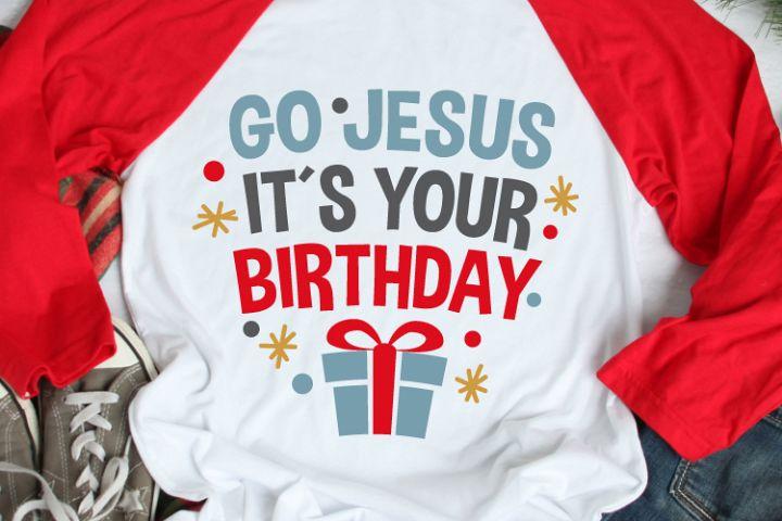 Go Jesus Its Your Birthday Svg, Christmas, Christmas Svg
