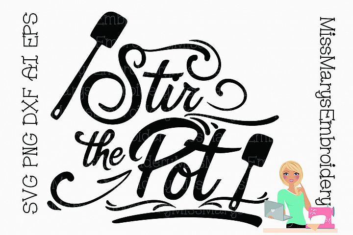 Stir the Pot SVG Cutting File PNG DXF