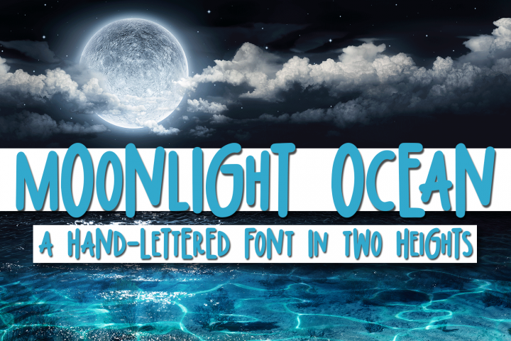 Moonlight Ocean - A Hand-Written Font In Two Heights