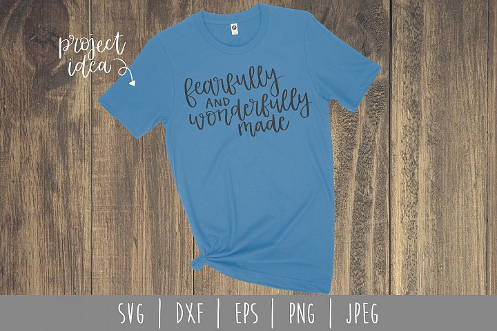 Fearfully and Wonderfully Made SVG, DXF, EPS, PNG, JPEG