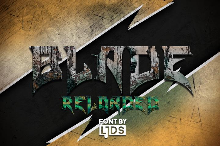 Blade Reloaded