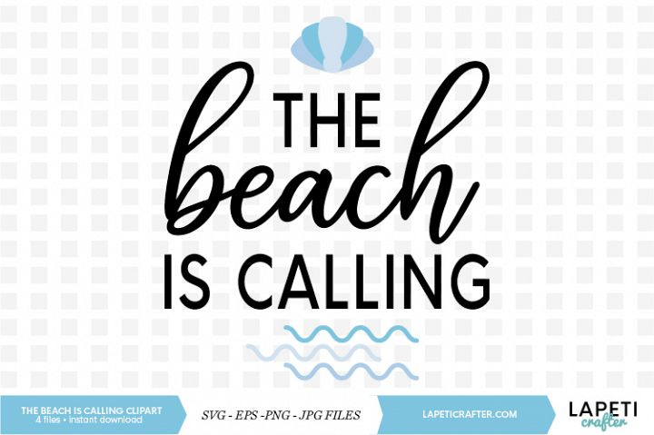 The beach is calling quote, Summer SVG, Summer quote